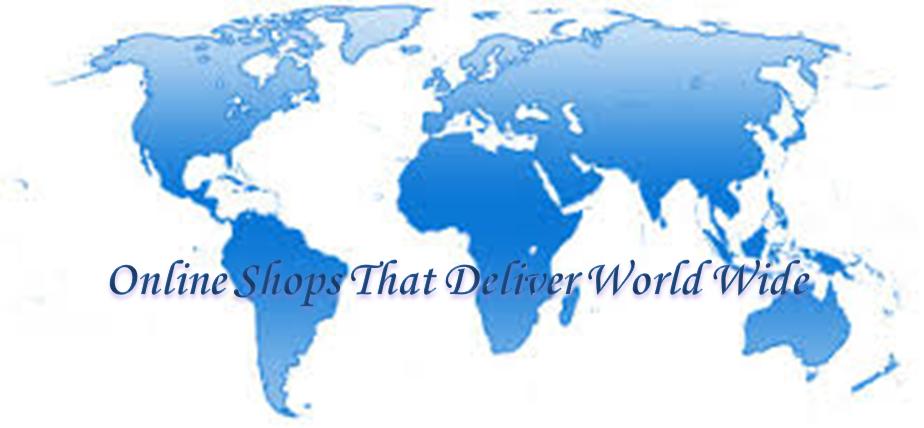 Online Shops That Deliver World Wide