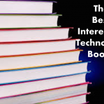 The Top Interesting Technology Books