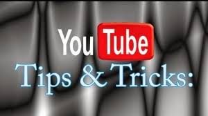 Best And Useful Youtube Tips And Tricks