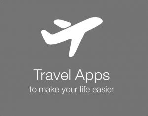 The Must-Have Travel Apps For iOS And Android