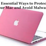 How to Protect Your Mac and Avoid Malware