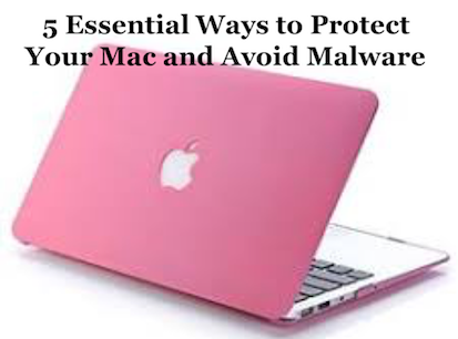 Ways to Protect Your Mac from Malware Virus