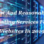 Best And Cheap Web Hosting Services For  Websites In 2019