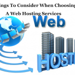 7 Things To Consider When Choosing A Web Hosting Services