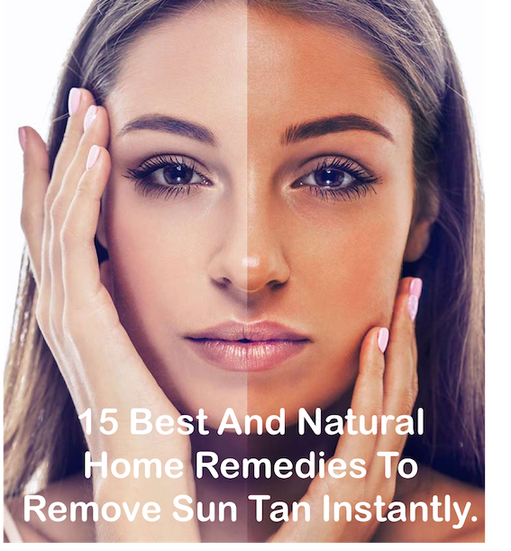 15 Natural Ways to Remove Sun Tan Instantly
