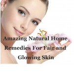 18 Amazing Natural Home Remedies For Fair and Glowing Skin