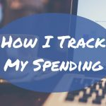 How To Keep Track Of Your Spending?