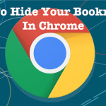 How To Hide Your Bookmarks In Chrome