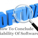 How To Conclude Reliability Of Software