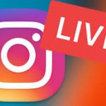 How to Use Instagram Live?