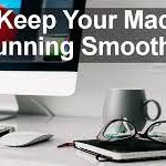 Best and Cool Tricks To Maintain Your Mac